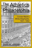 The Athletics of Philadelphia