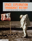Space Exploration Throughout History