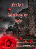 The Last Valentine's Day Night Pdf/ePub eBook