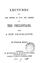 Lectures on the Epistle of Paul to the Philippians  with a new transl