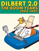 Dilbert 2 0  The Boom Years
