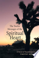 The Twelve Messages of the Spiritual Heart