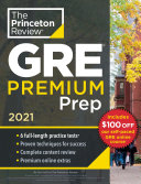 Princeton Review GRE Premium Prep  2021
