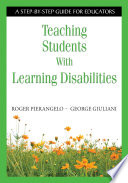 Teaching Students With Learning Disabilities  : A Step-by-Step Guide for Educators