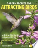 Garden Secrets for Attracting Birds  Second Edition