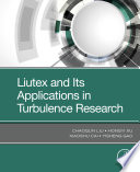 Liutex and Its Applications in Turbulence Research Book