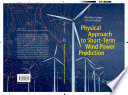Physical Approach To Short Term Wind Power Prediction Book PDF