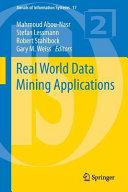 Real World Data Mining Applications Book