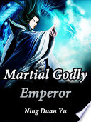 Martial Godly Emperor