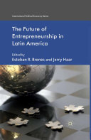 The Future of Entrepreneurship in Latin America