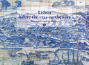 Lisbon Before the 1755 Earthquake