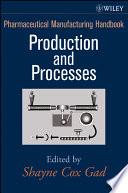Pharmaceutical Manufacturing Handbook Book PDF