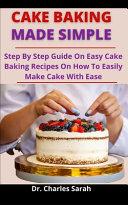 Cake Baking Made Simple