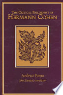 Critical Philosophy of Hermann Cohen, The