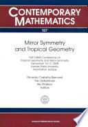 Mirror Symmetry And Tropical Geometry