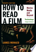 How To Read a Film  Technology  Image   Sound