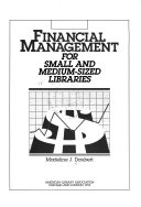 Financial Management For Small And Medium Sized Libraries