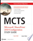 MCTS Microsoft SharePoint 2010 Configuration Study Guide
