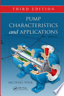 Pump Characteristics and Applications  Third Edition Book