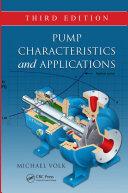 Pump Characteristics and Applications  Third Edition