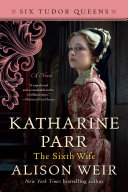 Katharine Parr, The Sixth Wife Pdf