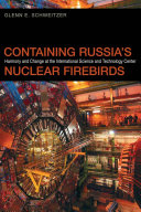 Containing Russia s Nuclear Firebirds