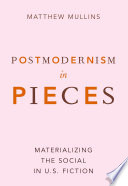 Postmodernism in Pieces Book
