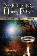 Baptizing Harry Potter