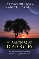 The Aaron-Q'Uo Dialogues
