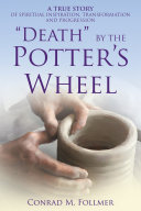 """Death"" by the Potter'S Wheel"