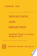 Revolution and Reflection  : Intellectual Change in Germany during the 1850's