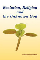 Evolution  Religion and the Unknown God