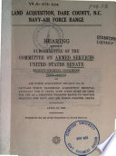 Land Acquisition  Dare County  N C   Navy Air Force Range  Hearing     88 1     April 18  1963