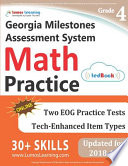 Georgia Milestones Assessment System Test Prep: 4th Grade Math Practice Workbook and Full-length Online Assessments  : GMAS Study Guide