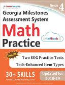 Georgia Milestones Assessment System Test Prep: 4th Grade Math Practice Workbook and Full-length Online Assessments