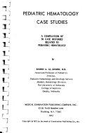 Pediatric Hematology Case Studies: A Compilation of 50 Case