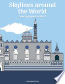 Skylines around the World Coloring Book for Kids 7