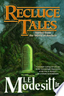 link to Recluce tales : stories from the world of Recluce in the TCC library catalog