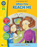 A Literature Kit for When You Reach Me by Rebecca Stead