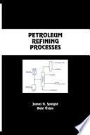 Petroleum Refining Processes Book PDF