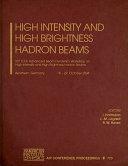 High Intensity and High Brightness Hadron Beams