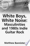 White Boys  White Noise