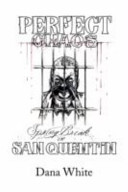 Perfect Chaos Spring Break in San Quentin