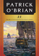 21: The Final Unfinished Voyage of Jack Aubrey (Vol. Book 21) (Aubrey/Maturin Novels) ebook