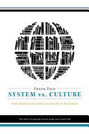 System vs. Culture: North American Education and Society in the ...