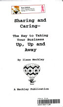 Sharing And Caring The Key To Taking Your Business Up Up And Away