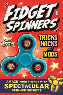 Fidget Spinners Tricks  Hacks and Mods