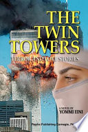 Twin Towers Terror And Love Stories Book PDF