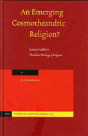 An Emerging Cosmotheandric Religion