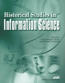 Historical Studies in Information Science